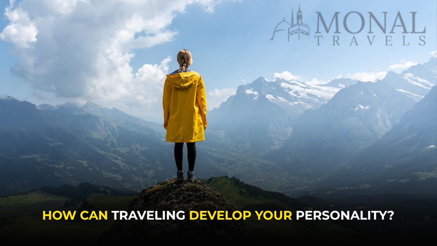 travelling develop your personality